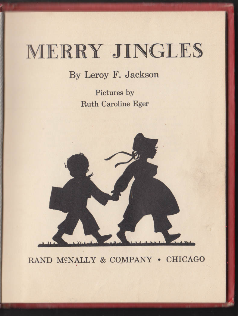 Leroy F Jackson Merry Jingles children's book 1938 Ruth Caroline Eger art