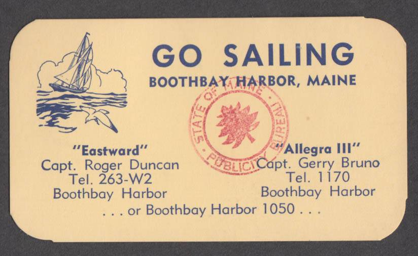 Go Sailing Eastward / Capt Duncan Allegra II / Capt Bruno card 1950s Boothbay ME