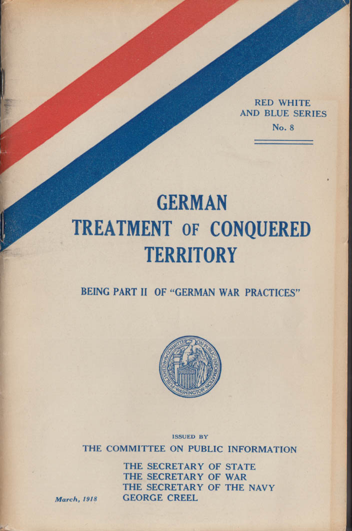 German Treatment of Conquered Territory World War I Report 1918