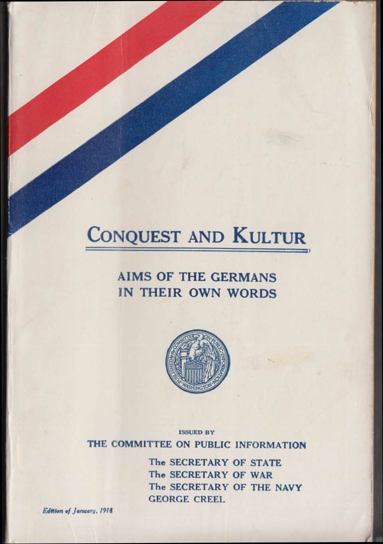 Conquest & Kultur World War I Aims of Germans in Their Own Words 1918