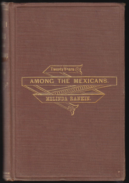 Image for Melinda Rankin: Twenty Years Among the Mexicans 1875 1st edition