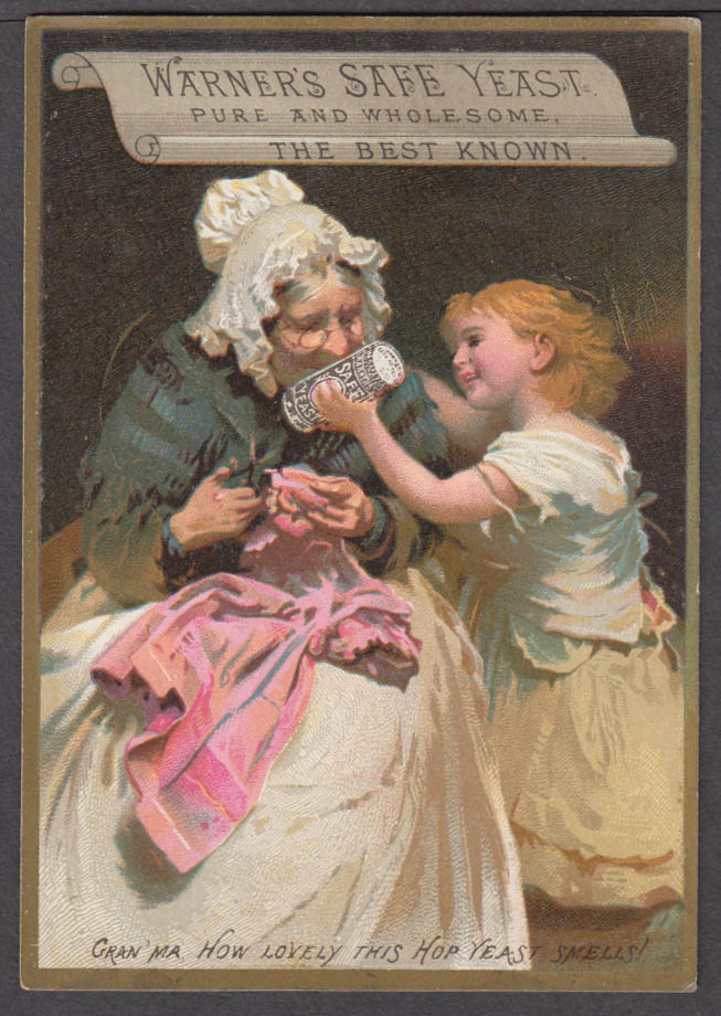 Warner's Safe Yeast trade card 1880s Gran'ma How lovely this smells!