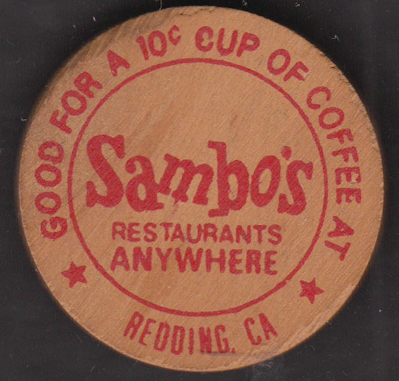 Sambo's Restaurants wooden token Good for a 10c Cup of Coffee Redding CA