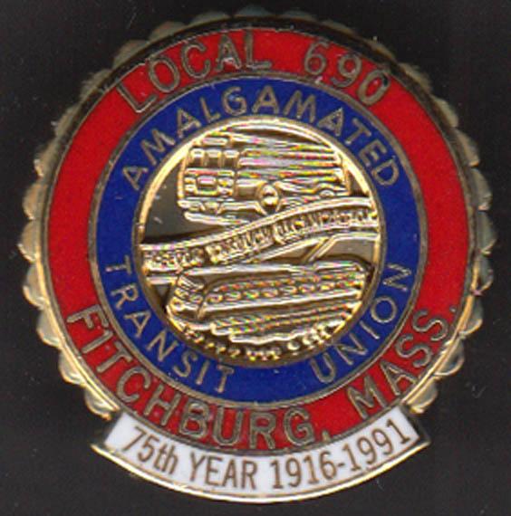 Amalgamated Transit Union #690 Fitchburg MA 75th year bus pinback 1991