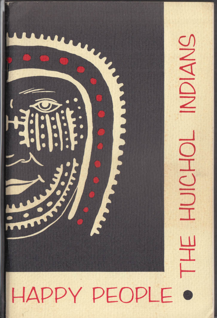 Bertha P Dutton: Happy People: The Huichol Indians booklet 1962