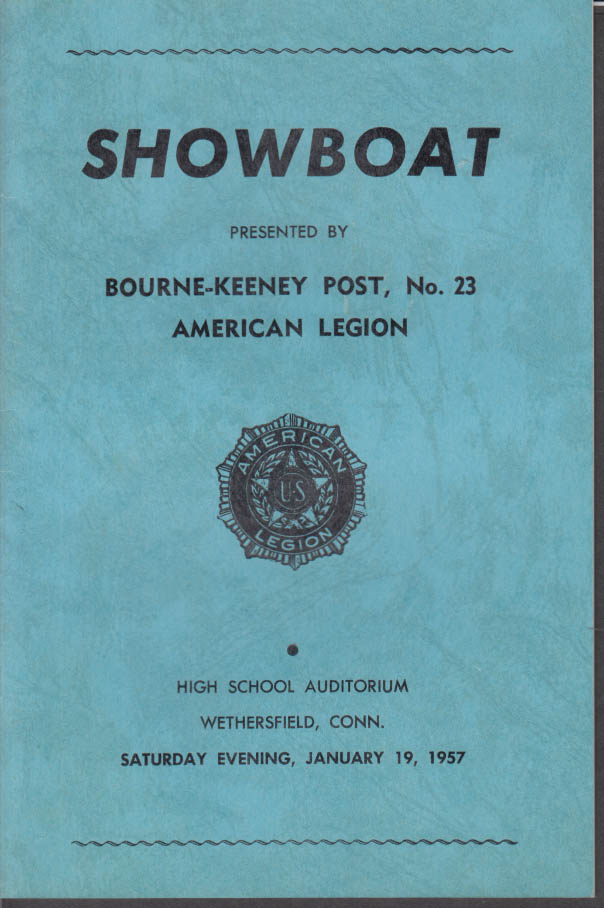 Bourne-Keeney American Legion Post SHOWBOAT theatre program Wethersfield CT 1957