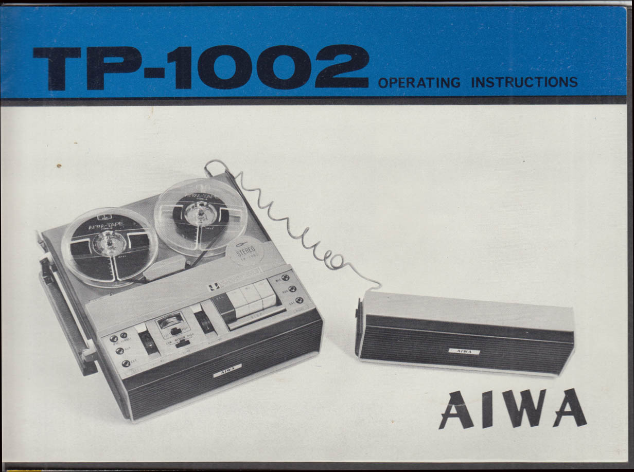 Aiwa Reel-to-Reel Tape Recorder TP-1002 Operating Instructions booklet 1960s