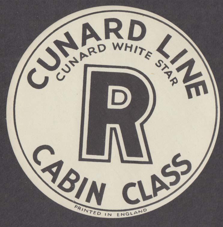 Cunard White Star luggage sticker R Cabin Class ca 1950s