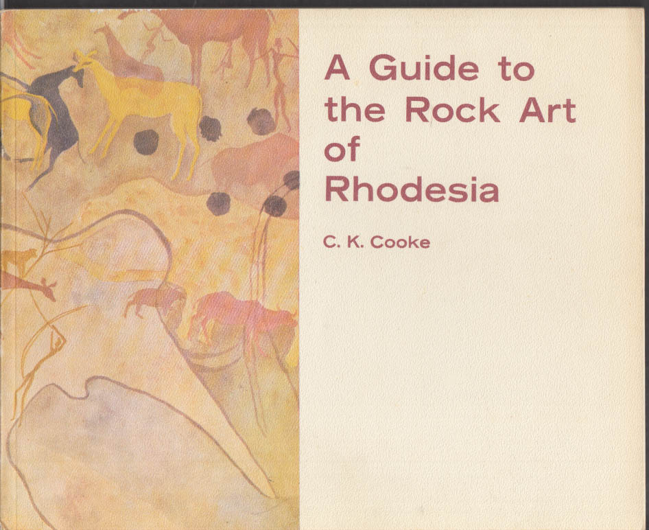 A Guide to the Rock Art of Rhodesia museum monograph 1974 1st edition