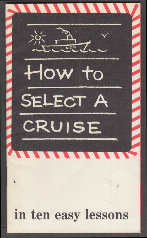 North German Lloyd Line S S Bremen Select A Cruise in 10 Easy Lessons 1962