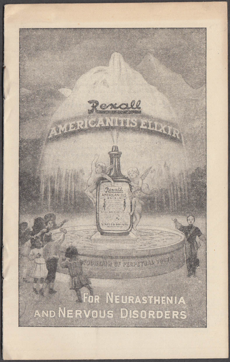 Rexall Americanitis Elixir for Neurasthenia & Nervous Disorders booklet ca 1910