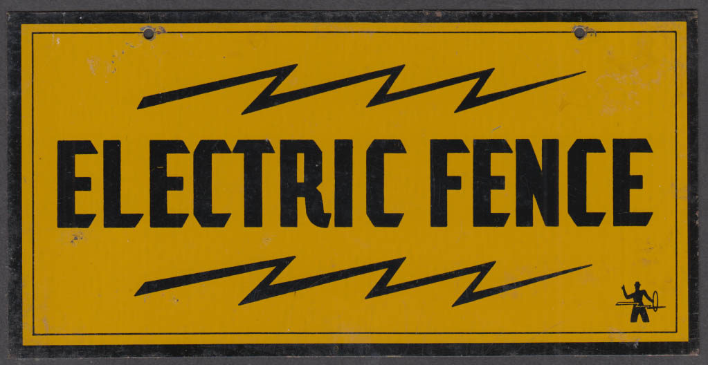 """ELECTRIC FENCE metal sign for farmers or ? 4x8"""" ca 1950s"""