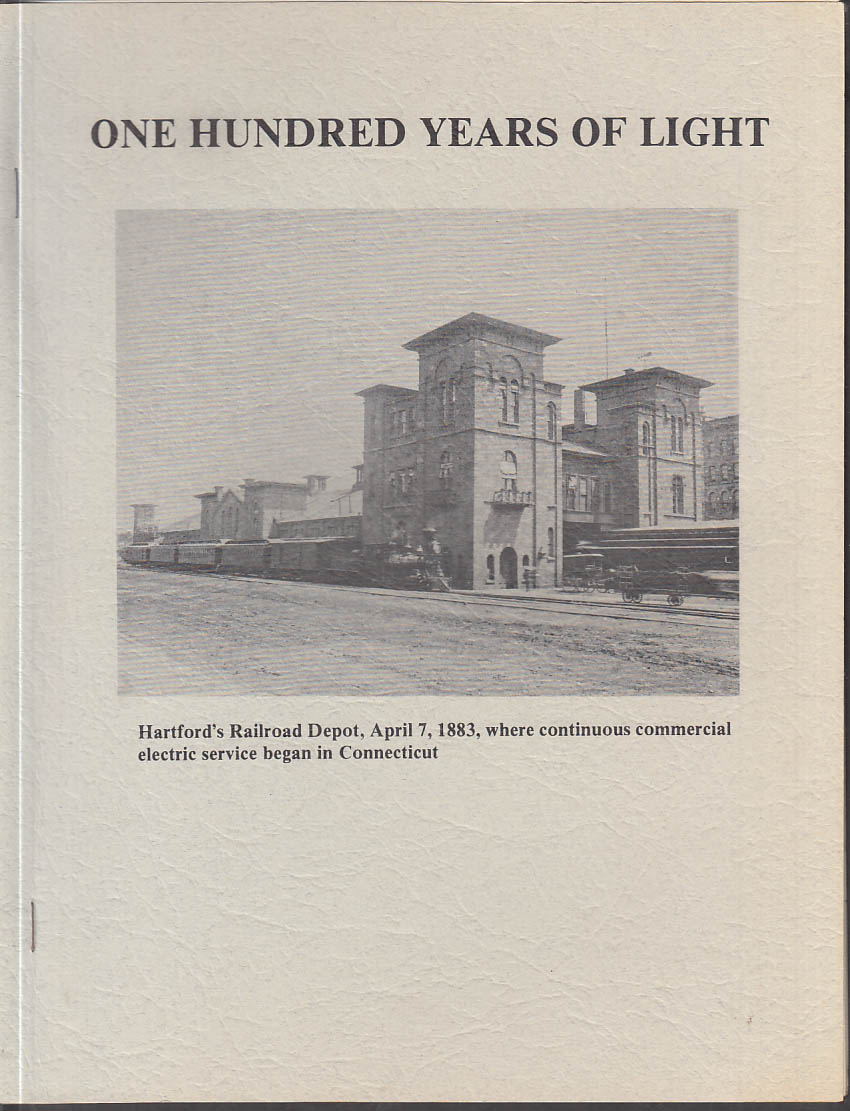 100 Years of Light: Hartford Electric Light Co HELCO monograph 1983