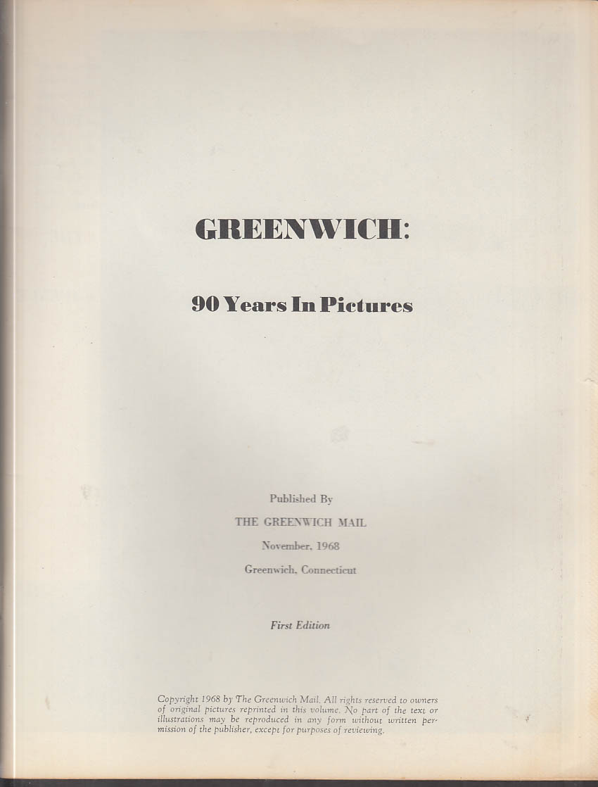Greenwich Connecticut: 90 Years in Pictures monograph 1968 1st edition