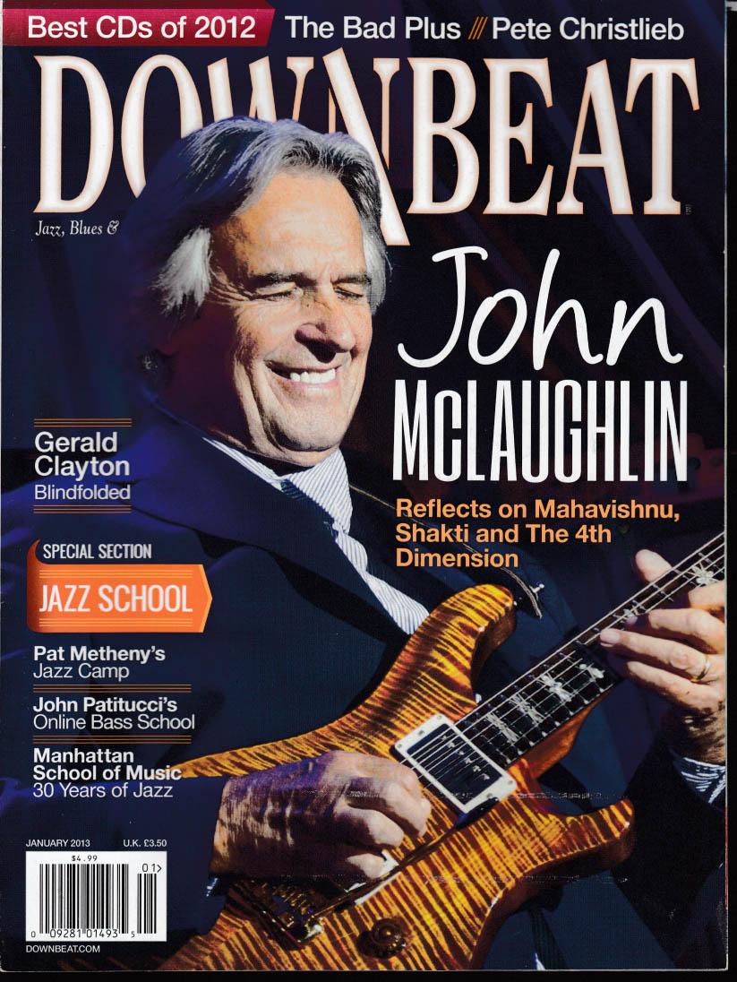DOWN BEAT 1 2013 John McLaughlin Christlieb Gerald Clayton Jazz Schools