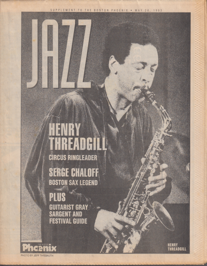 Boston PHOENIX JAZZ supplement 5/28 1993 Henry Threadgill Serge Chaloff