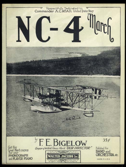 Curtiss NC-4 March sheet music 1938 dedicated to LCdr Albert C Read USN Seaplane