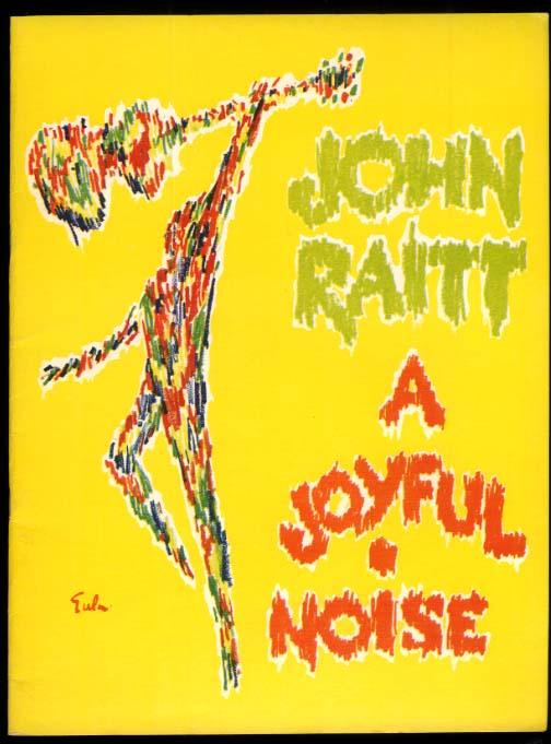 A Joyful Noise theatre program John Raitt Donna McKechnie 1966