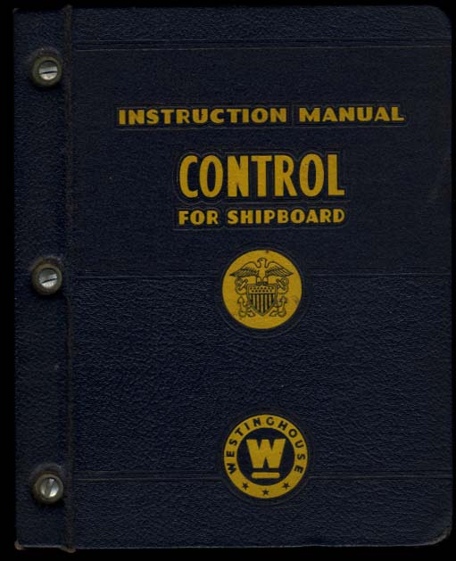 Westinghouse Control For Navy Shipboard Instruction Manual 1945
