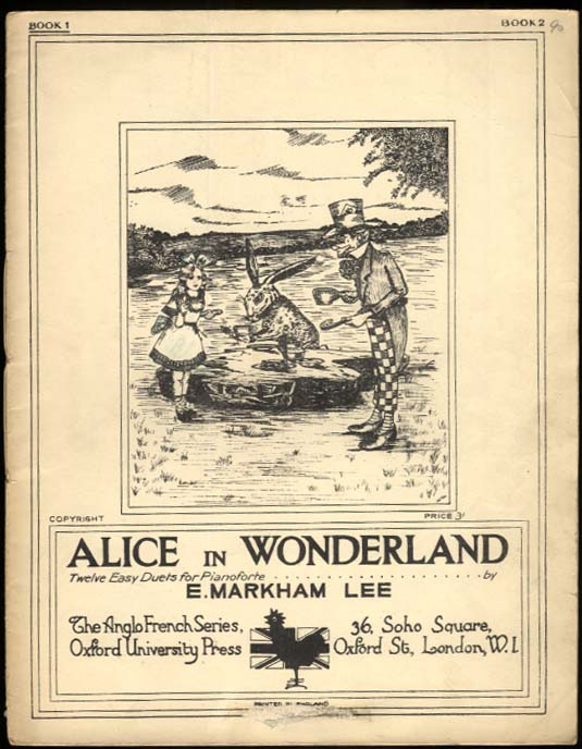 Alice in Wonderland 12 Easy Duets for Piano by E Markham Lee 1923