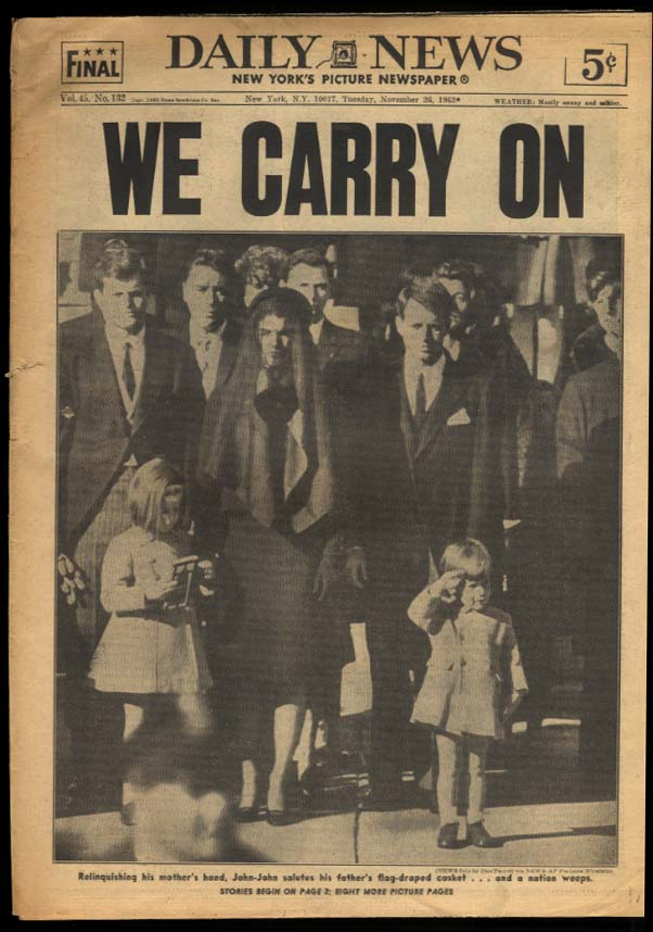 NEW YORK DAILY NEWS 11/26 1963 We Carry On: JFK Funeral