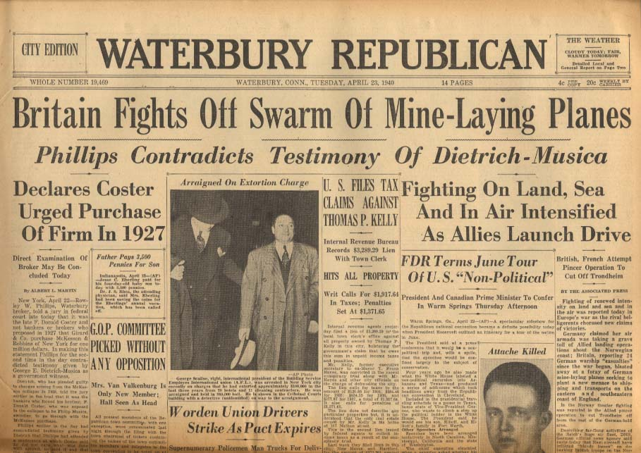 WATERBURY REPUBLICAN 4/23 1940 Brits Fight Off Nazi Mine-Laying Planes
