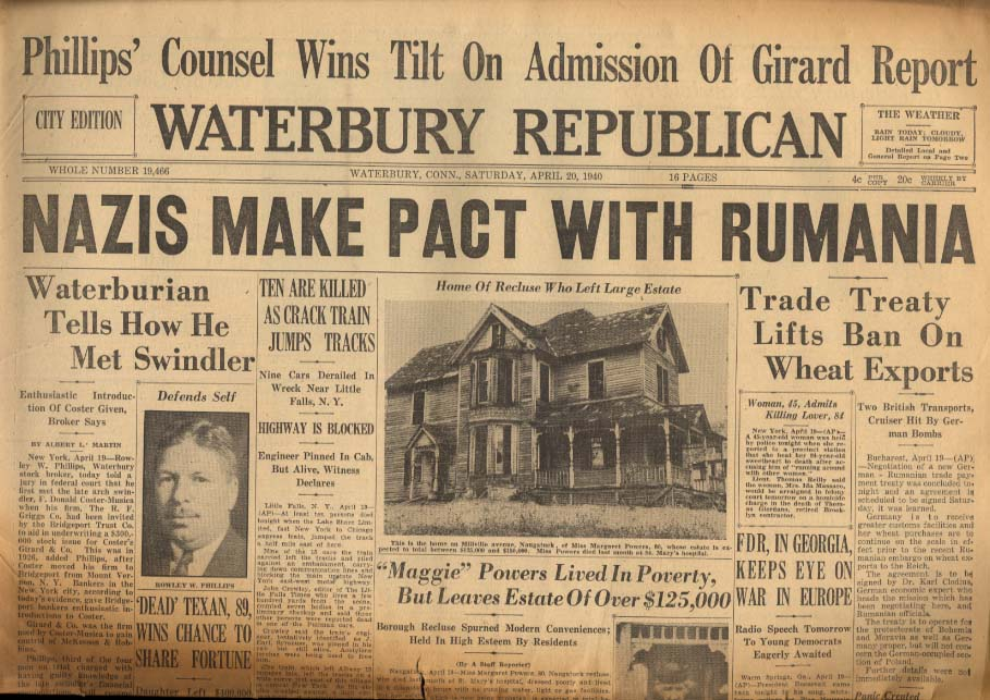 WATERBURY REPUBLICAN 4/20 1940 Nazis Make Pact With Rumania; FDR Watches