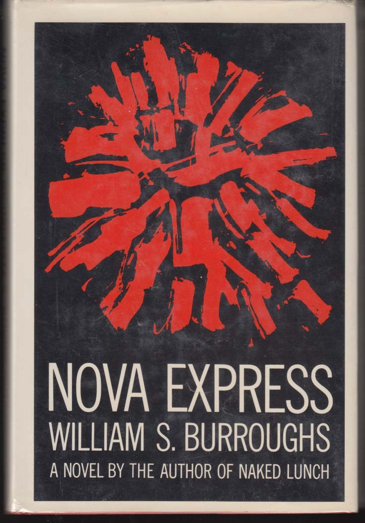 Image for William S Burroughs: Nova Express: 1st edition Grove Press (1964) in DJ