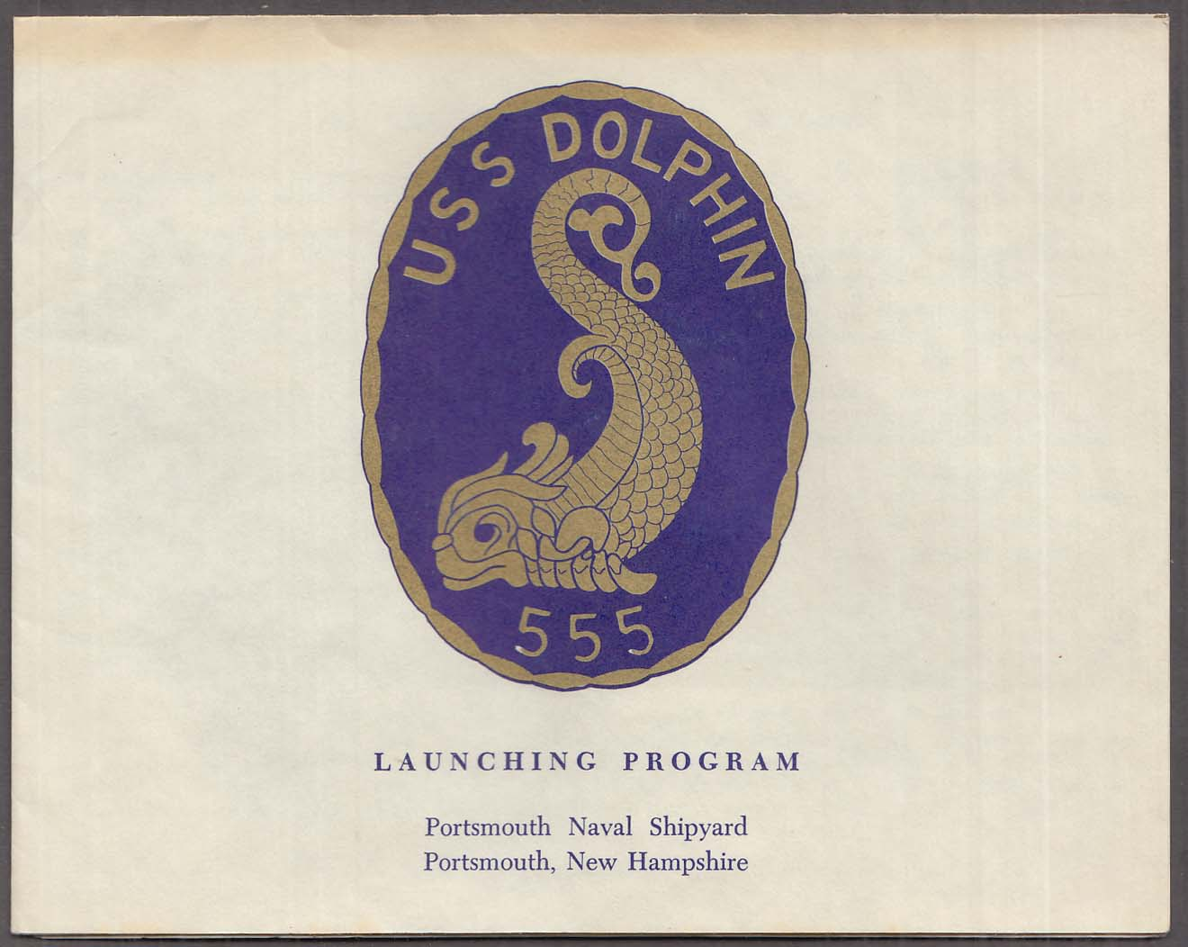 USS Dolphin AGDD-555 Submarine Launching Program Portsmouth NH 1968