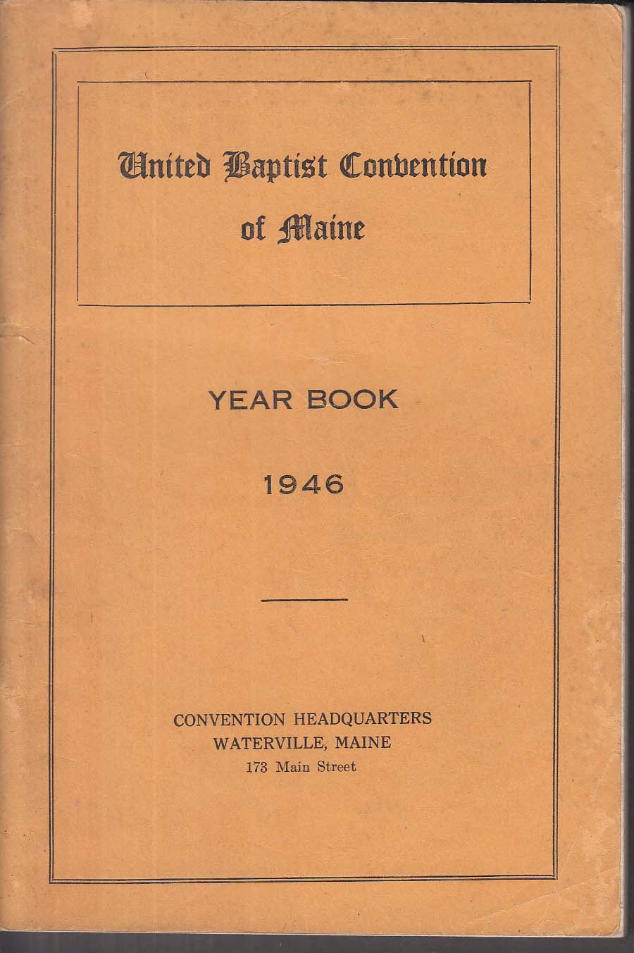 United Baptist Convention of Maine Yearbook 1946 Waterville ME