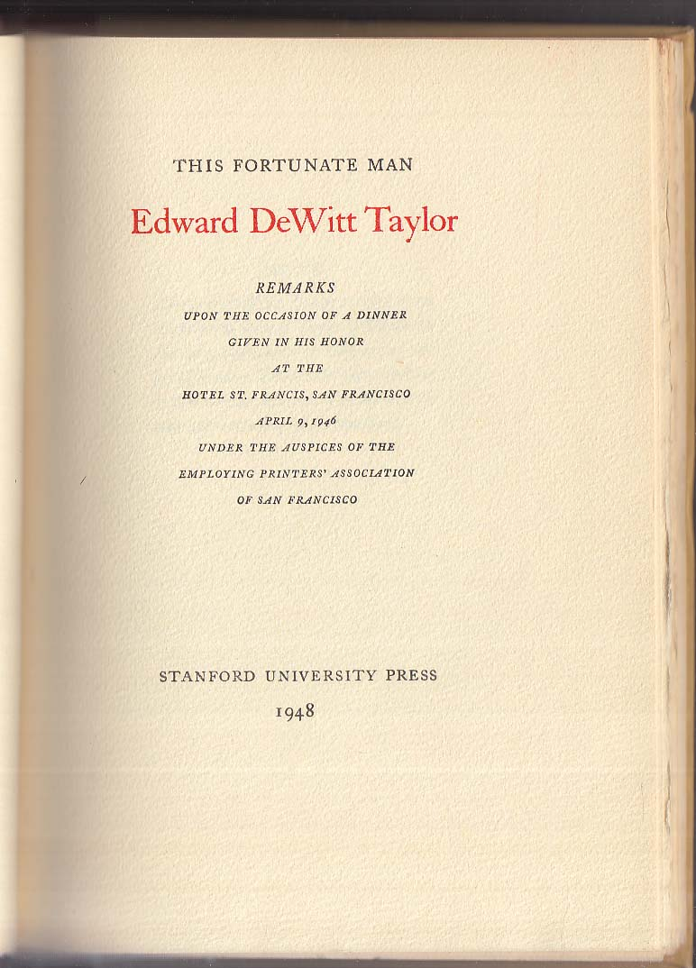 This Fortunate Man Edward DeWitt Taylor printer Honorary Dinner Remarks 1948