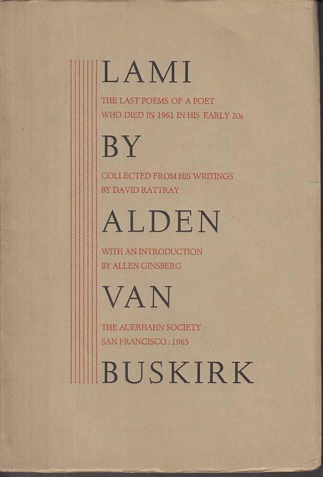 Alden Van Buskirk: Lami: last poems 1965 Allen Ginsberg intro 1/1000