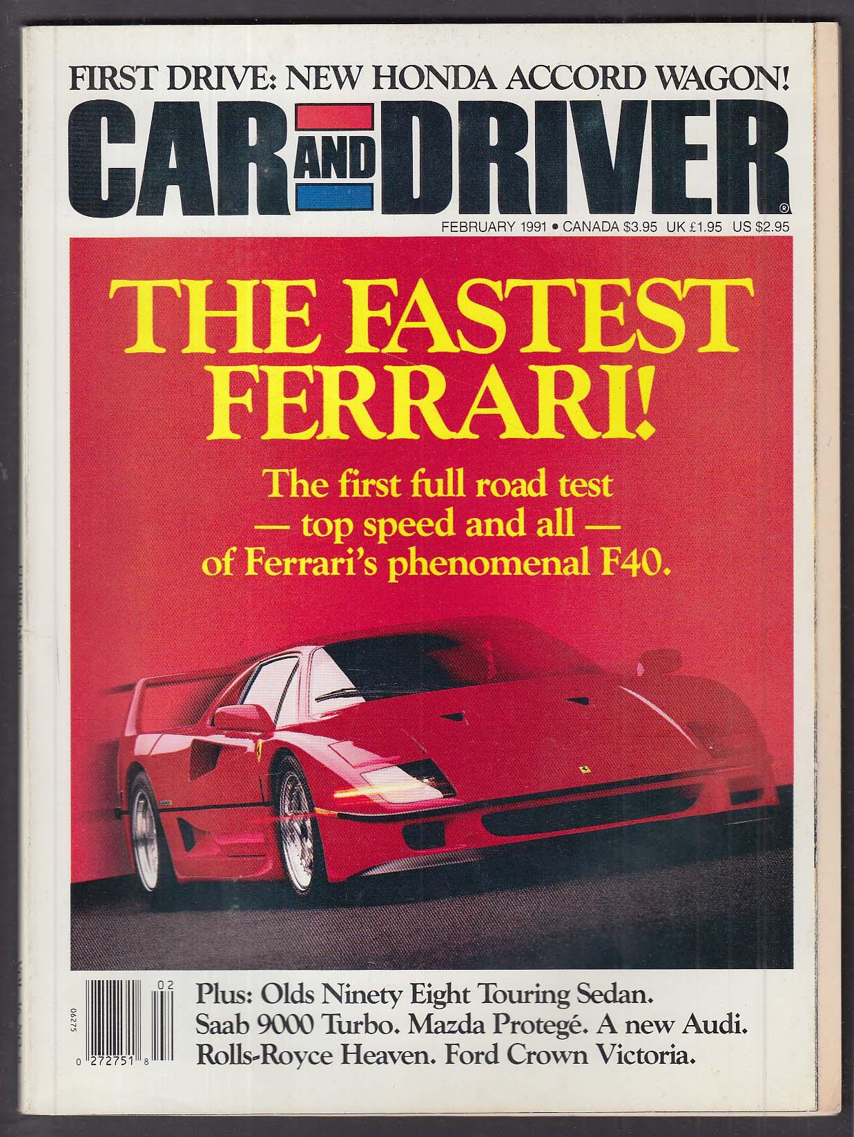 CAR & DRIVER Ferrari F40 Oldsmobile 98 Mazda Protégé LC Saab 9000 Turbo + 2 1991