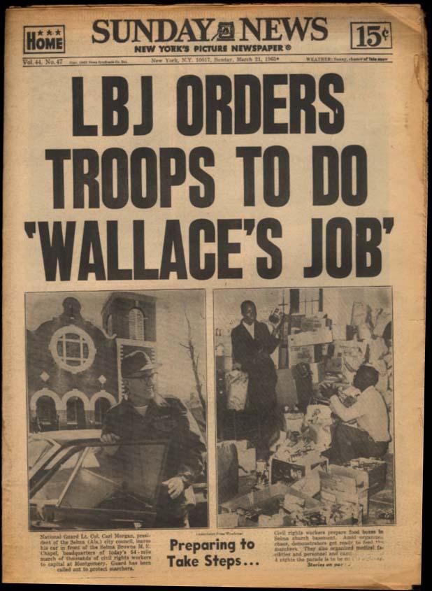 NY SUNDAY NEWS 3/21 1965 LBJ sends troops to do Wallace's Job; St John's wins
