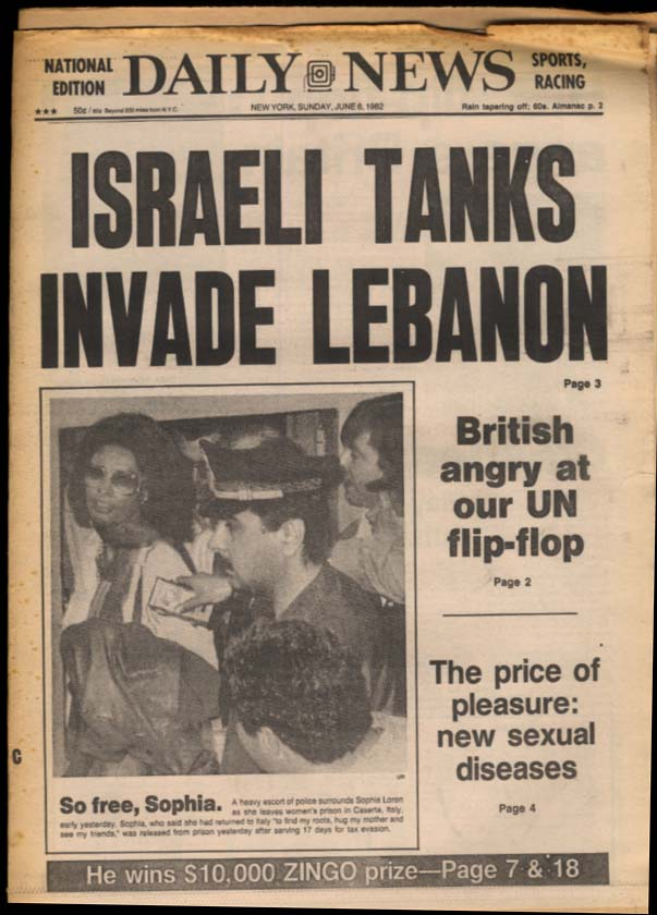 NY DAILY NEWS 6/6 1982 Israel in Lebanon Conquistador Cielo Clayburgh Graceland