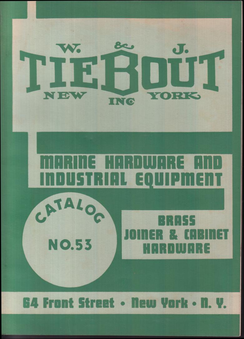 W & J Tiebout Marine Hardware & Industrial Equipment Catalog 1953 NYC