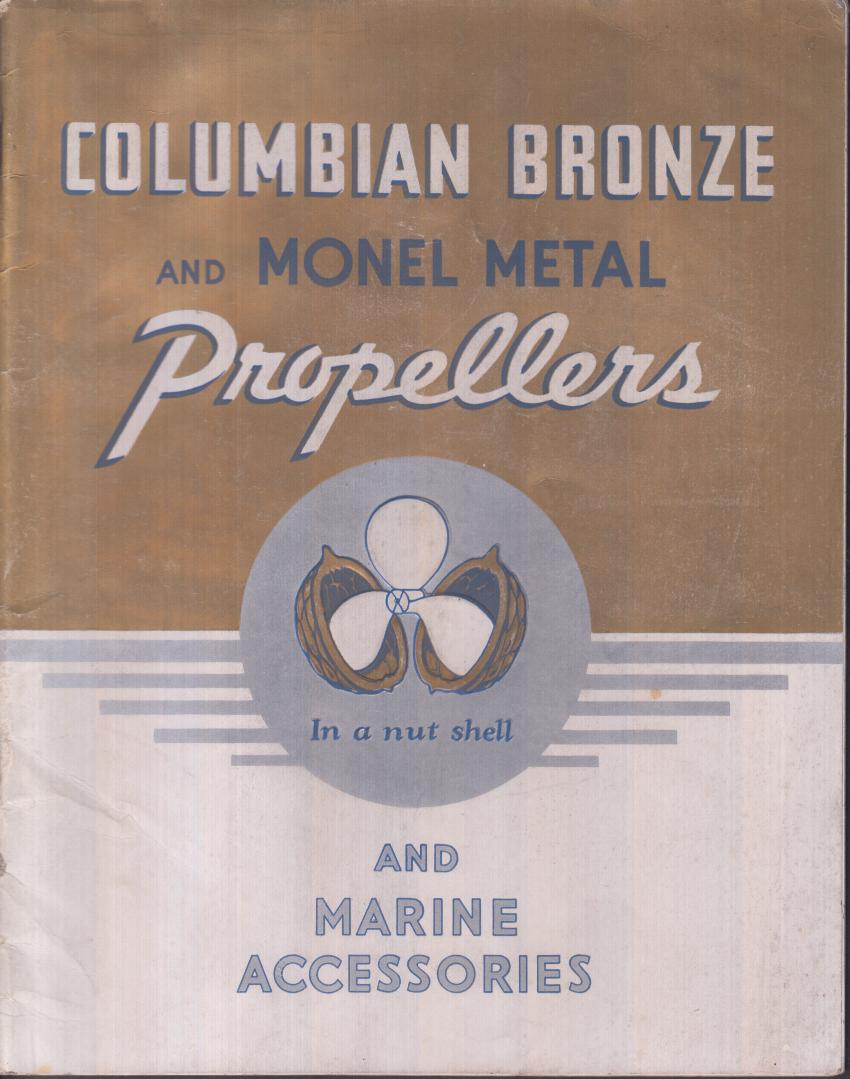 Columbian Bronze & Monel Metal Marine Propellers & Accessories catalog 1937