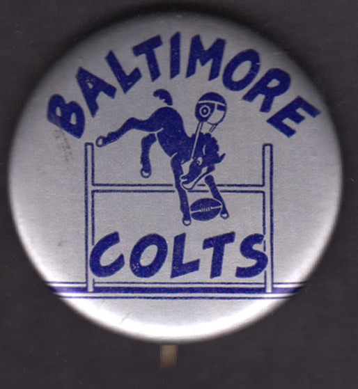"Baltimore Colts pinback 1961-1978 - 1 3/4"" diameter"