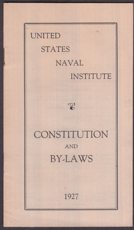 United States Naval Institute Constitution & By-Laws 1927 Annapolis MD