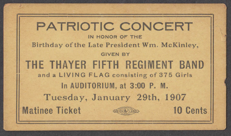 Thayer 5th Regiment Band Patriotic Concert ticket late Wm McKinley Birthday 1907