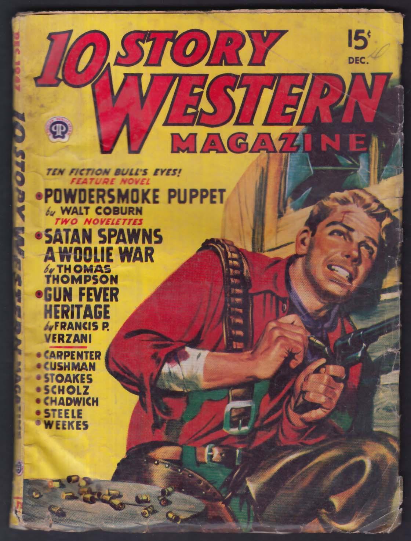 10 STORY WESTERN pulp Walt Coburn Thomas Thompson Francis Verzani + 12 1947