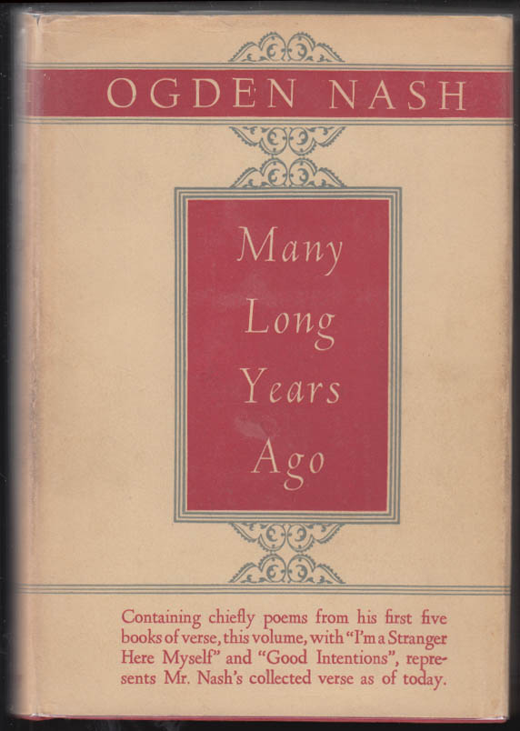 Image for SIGNED Ogden Nash: Many Long Years Ago 4th printing in dustjacket