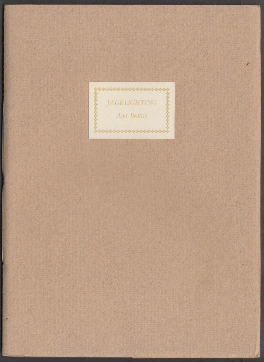 Ann Beattie SIGNED LIMITED Jacklighting 1981 Metacom Press #30 of 250 printed