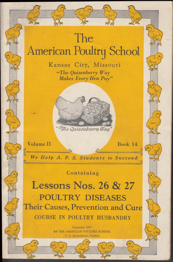 American Poultry School Lessons 26-7 Diseases Causes Prevention & Cure 1927