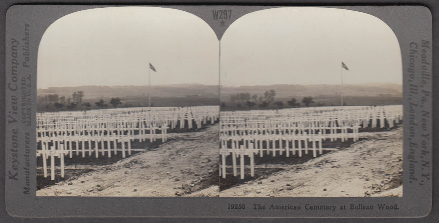 WWI stereoview 1917 The American Cemetery at Belleau Wood 1917