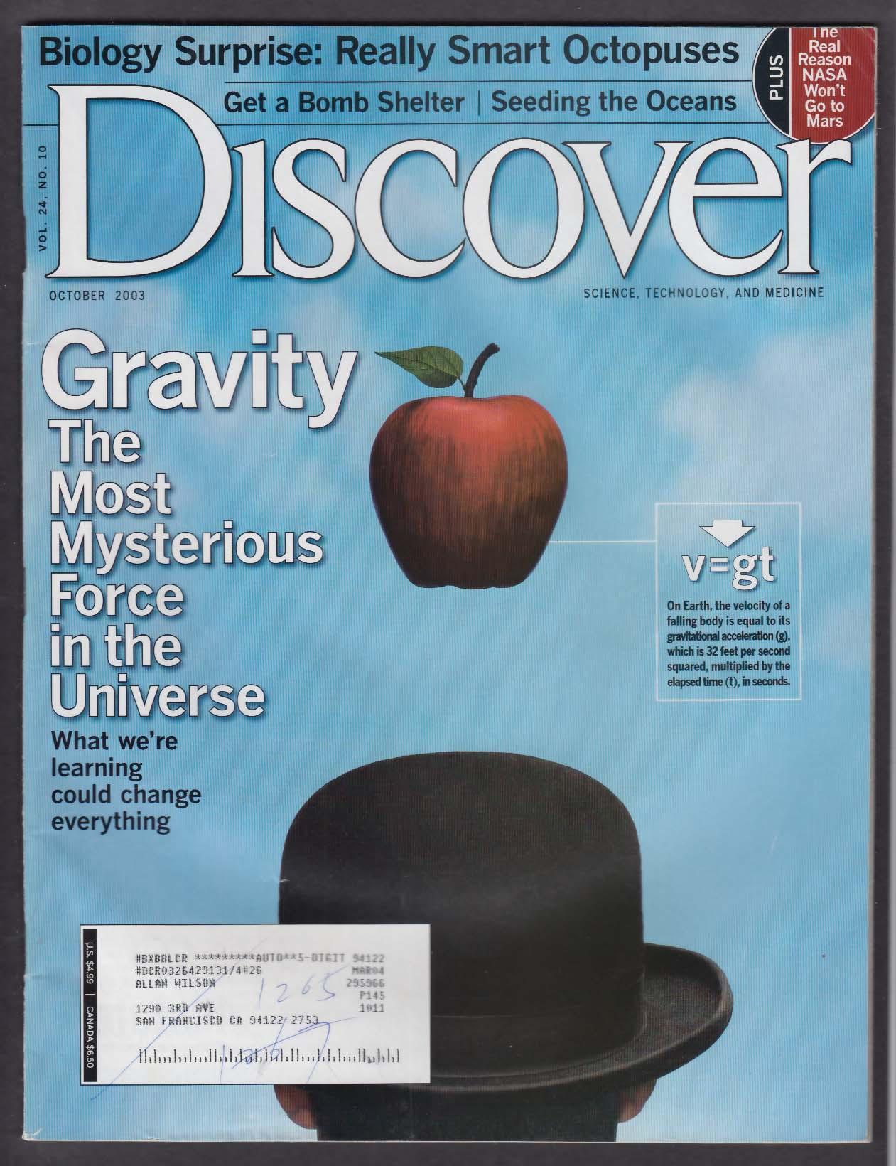 DISCOVER Gravity; bomb shelter; smart octopuses; NASA & Mars 10 2003