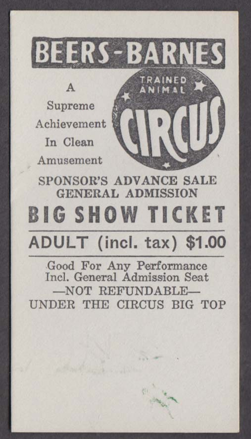 Beers-Barnes Trained Animal Circus Big Show Adult $1.00 Ticket