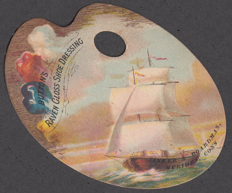 Button's Raven Gloss Shoe Dressing trade card palette-shape, sailing ship 1880s