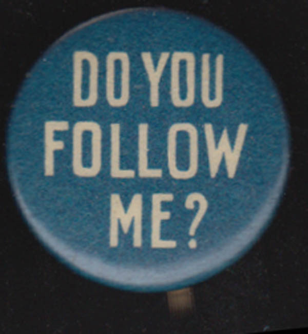 The Perfection Cigarettes pinback Do You Follow Me? 1920s