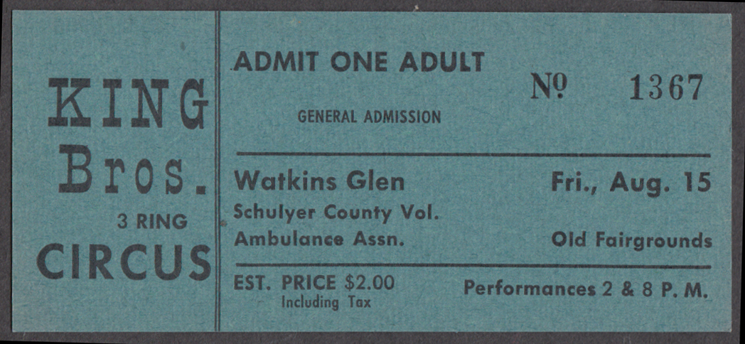 King Bros 3 Ring circus ticket Watkins Glen Schuyler Ambulance 1 Adult